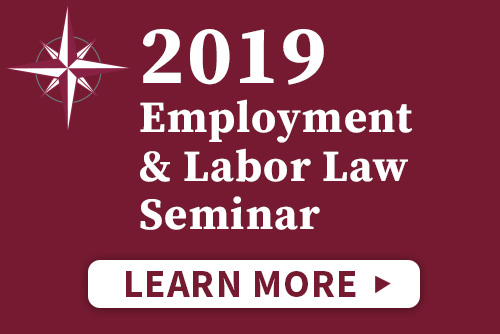 Employment and Labor Law Seminar 2019